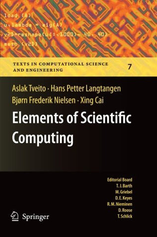 Elements of Scientific Computing (Texts in Computational Science and Engineering)