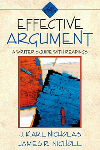 Effective Argument: A Writer's Guide with Readings (2nd Edition)