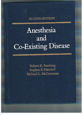 Anaesthesia and Co-existing Disease