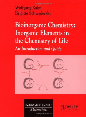 Bioinorganic Chemistry: Inorganic Elements in the Chemistry of Life