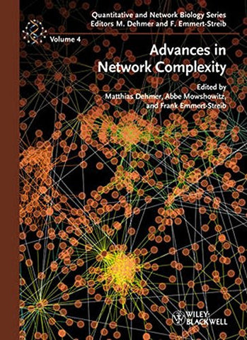 Advances in Network Complexity (Quantitative and Network Biology       (VCH))