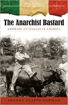 The Anarchist Bastard, Growing Up Italian in America