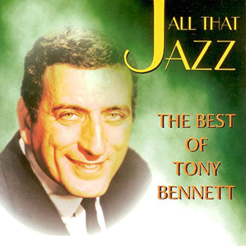 All That Jazz: The Best of Tony Bennett CD