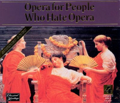 Opera For People Who Hate Opera CD