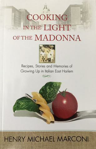 Cooking in the Light of the Madonna