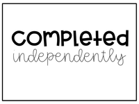 Completed Independently