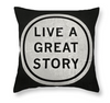 Designer Black & White Throw Pillow - Inspirational Quote