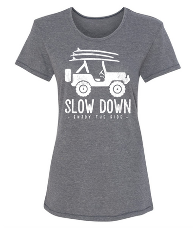 Slow Down Jeep Womens T