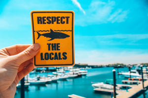 Respect the Locals Bumper Sticker