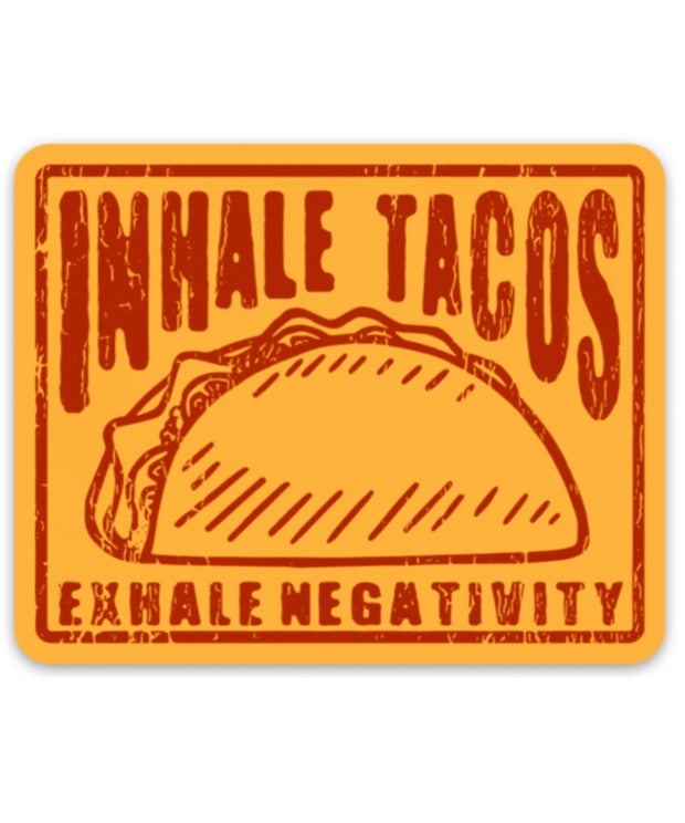 Inhale Tacos Sticker