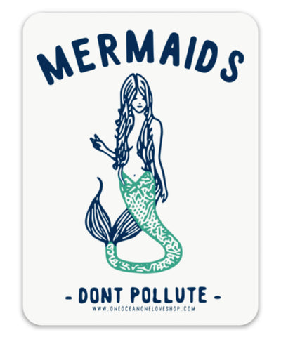 Mermaids Don't Pollute Sticker