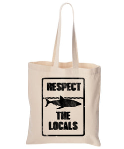 Respect The Locals Cotton Canvas Reusable Tote