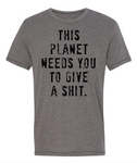 This Planet Needs You Mens T