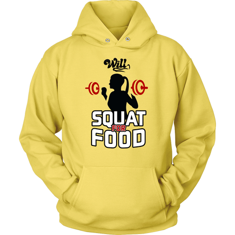 Will Squat for Food Hoodie