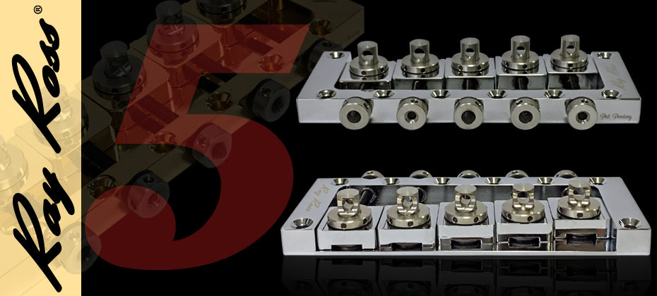 New 5-String Ray Ross™ Saddle-Less Bass Bridge