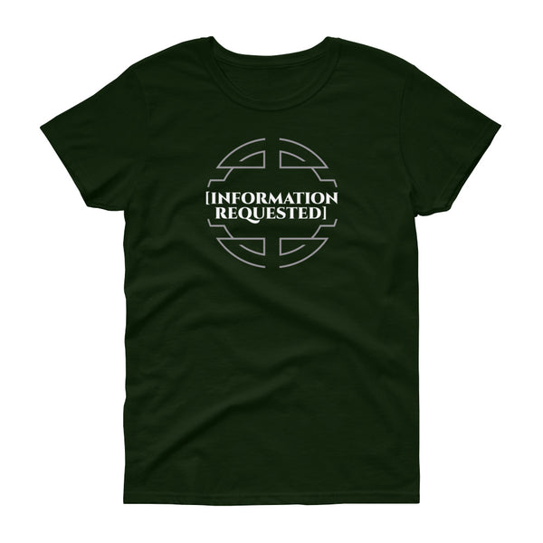 INFORMATION REQUESTED Women's short sleeve t-shirt