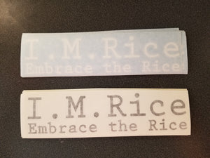 I. M. Rice - Embrace the Rice