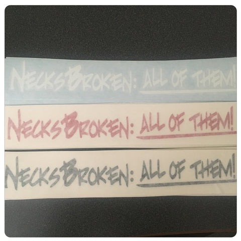 Broken Necks:  All of them!