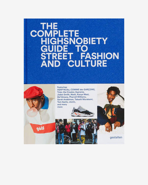 THE INCOMPLETE - HIGHSNOBIETY GUIDE