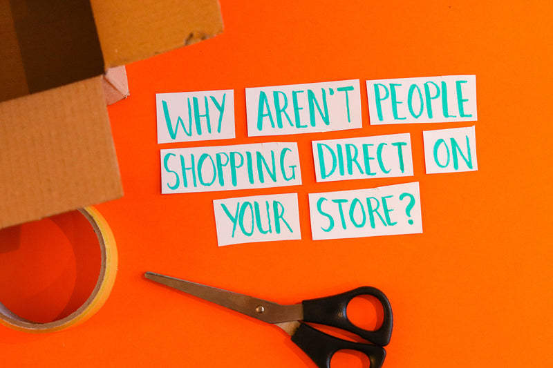 Buying Direct vs Amazon: Why aren't people shopping direct on your store?