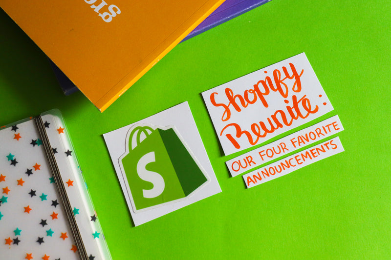 Shopify Reunite: Our Four Favorite Announcements