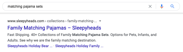 """Screenshot of Google search query for """"matching pajama sets"""" with result of Sleepyheads matching pajamas, ranking on the first page of Google"""