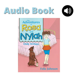 The Adventures of Rosa and Nylah Audio Book