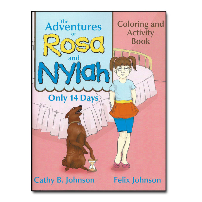 The Adventures of Rosa and Nylah - Coloring and Activity Book