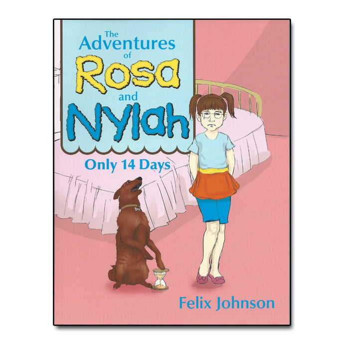 The Adventures of Rosa and Nylah