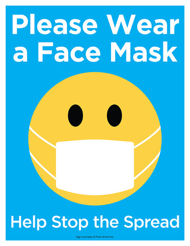 please wear a face mask help stop the spread