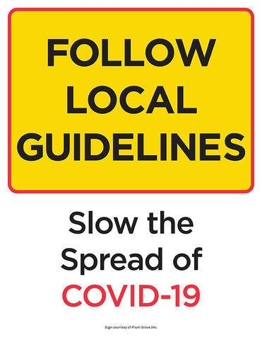 follow local guidelines slow the spread of covid-19