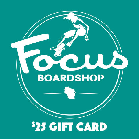 Focus Boardshop $25 Gift Card