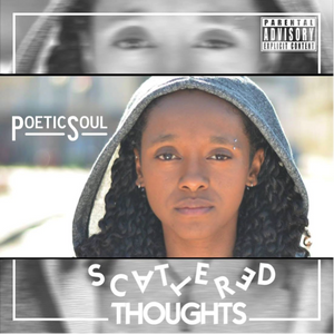 Scattered Thoughts- PoeticSoul Album