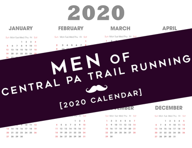 2020 Men of Central PA Trail Running Calendar
