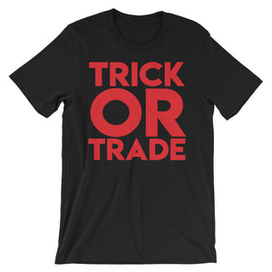 Trick or Trade Unisex short sleeve t-shirt | OMTeeShirts.com | Boo!