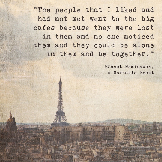 SALE - Hemingway Paris Quote - Print