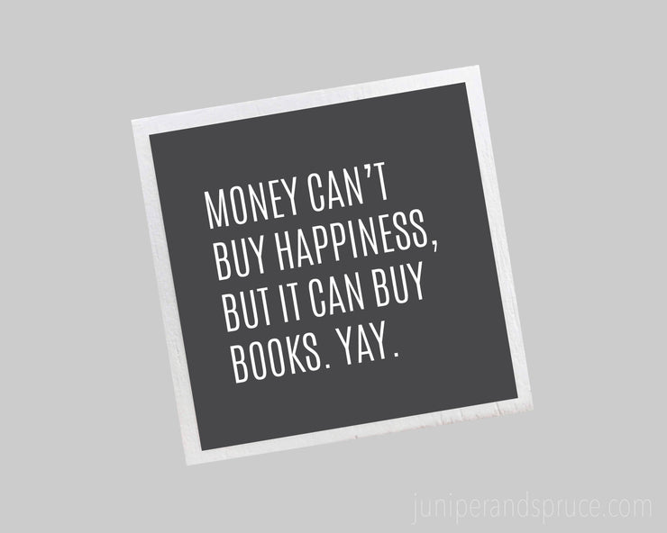 Magnet - Money Can't Buy Happiness, but It Can Buy Books