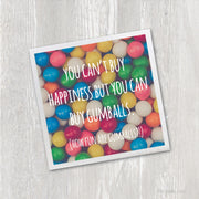 Magnet | You Can't Buy Happiness but You Can Buy Gumballs