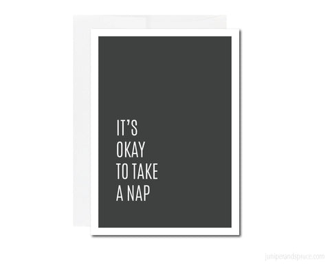 Greeting Card - It's Okay to Take a Nap