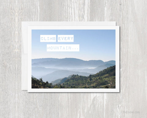 Greeting Card - Climb Every Mountain