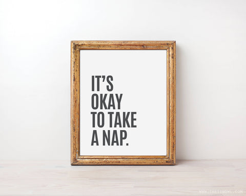 It's Okay To Take A Nap - Minimalist Print