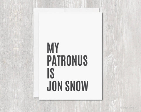 My Patronus Is Jon Snow Greeting Card | Blank Inside
