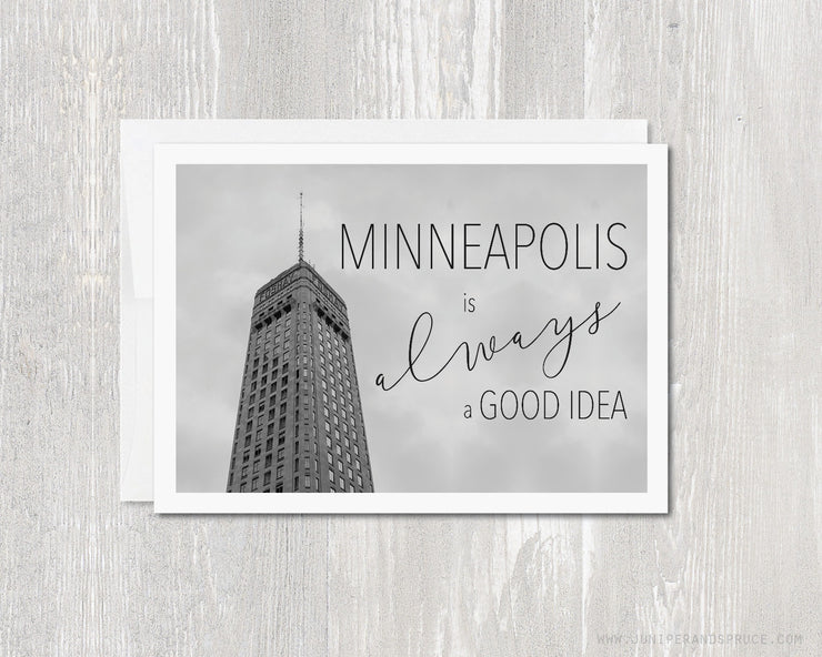 Greeting Card - Minneapolis Is Always a Good Idea