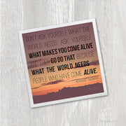 Magnet - What Makes You Come Alive Inspirational Quote