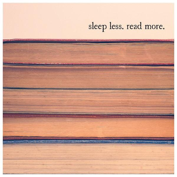SALE - Vintage Books Sleep Less Read More Quote - Print