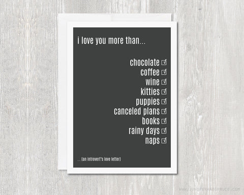 Introvert's Love Letter - Greeting Card