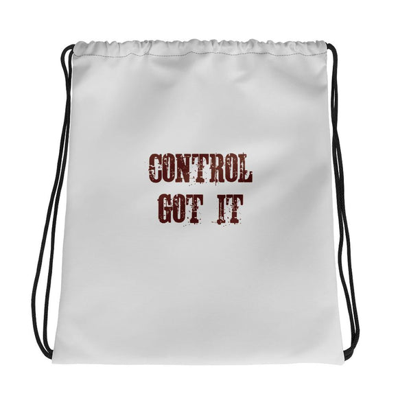 Got It Under Control Drawstring Bag