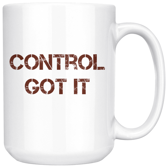 Got It Under Control Mug (15 oz)