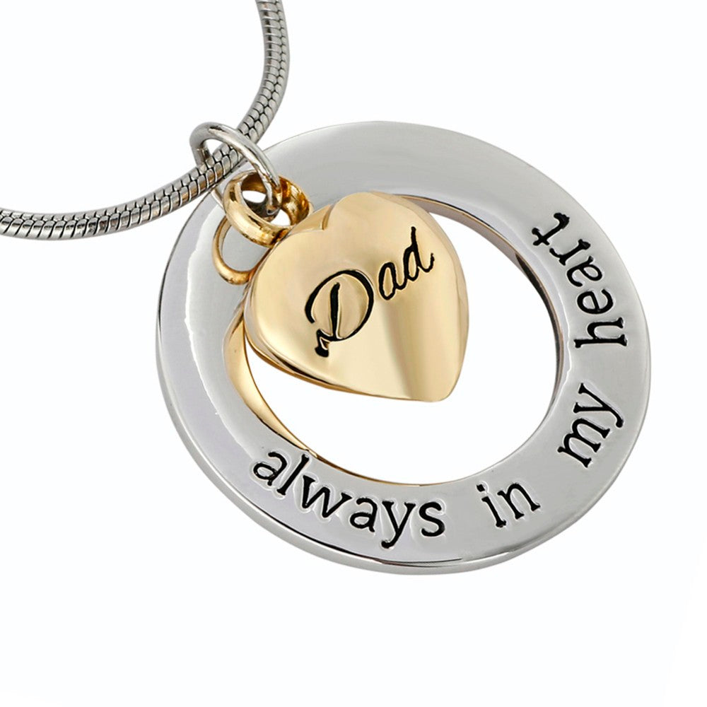 "Dad "" Always in my heart "" Heart in a circle -  Cremation Jewelry Urn Pendant"