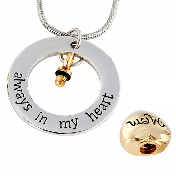 "Mom "" Always in my heart "" Heart in a circle -  Cremation Jewelry Urn Pendant"